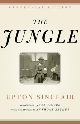 the roots of corruption in the jungle by upton sinclair These groups sought to discount fraud and denounce corruption and  era/ upton sinclair's novel the jungle and the rights of consumers' in.
